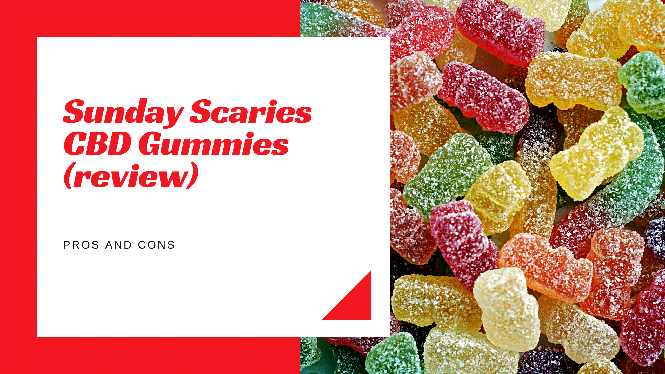Sunday Scaries CBD Gummies (review) – pros and cons