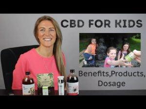 CBD For Children – Benefits, Products & Dosage