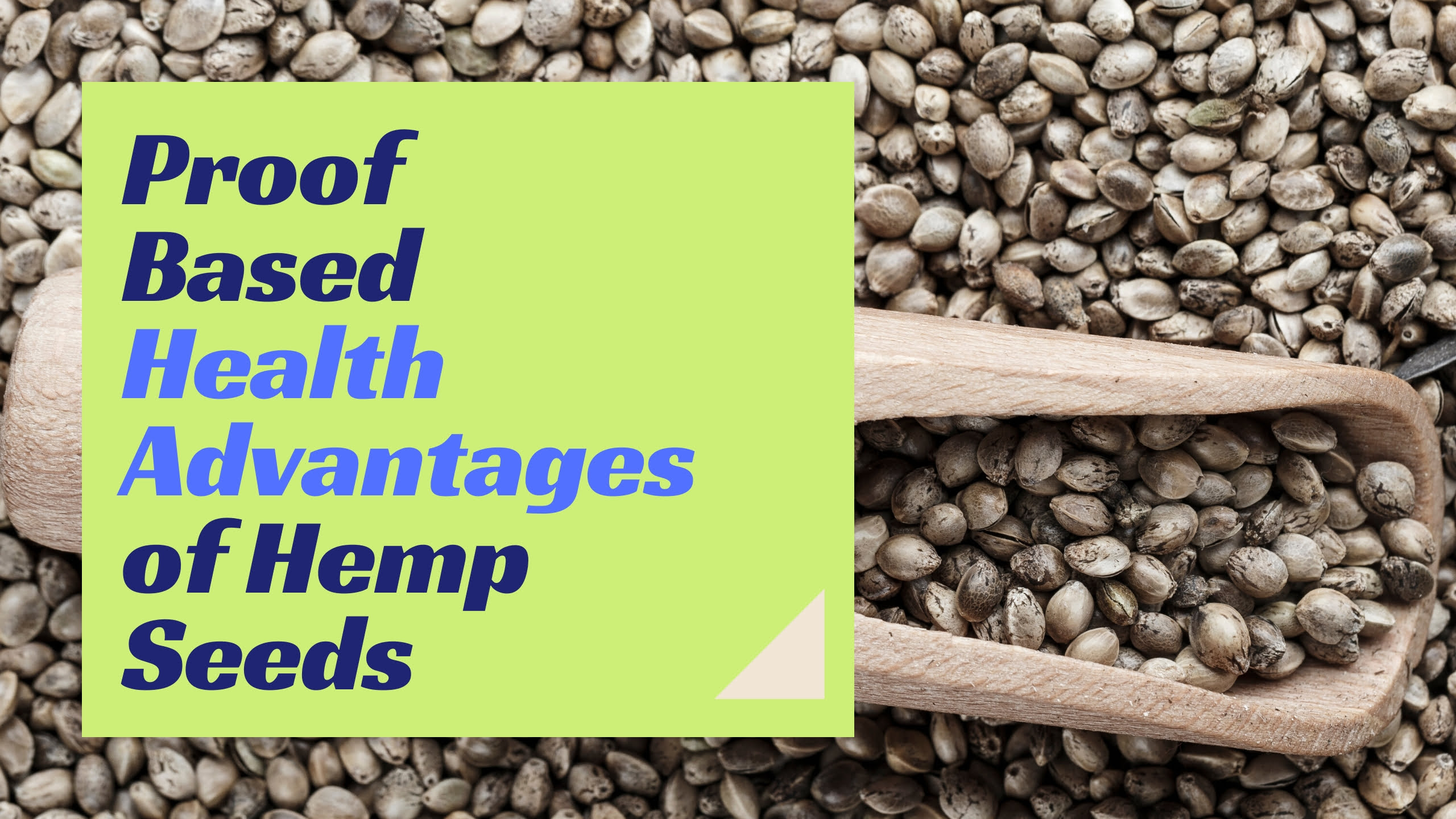 Proof Based Health Advantages of Hemp Seeds