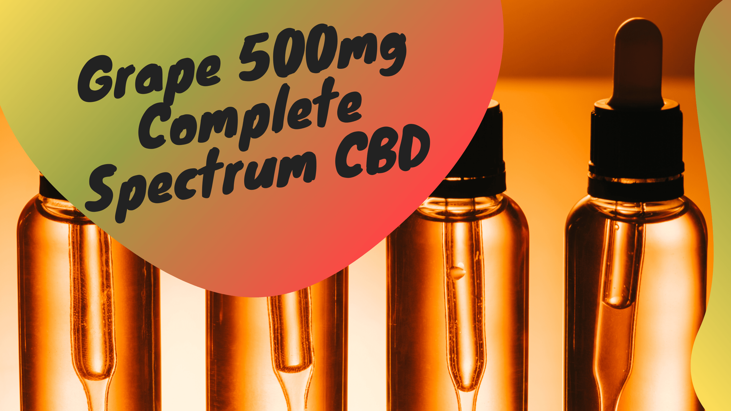 Organic and lab tested Complete Spectrum CBD
