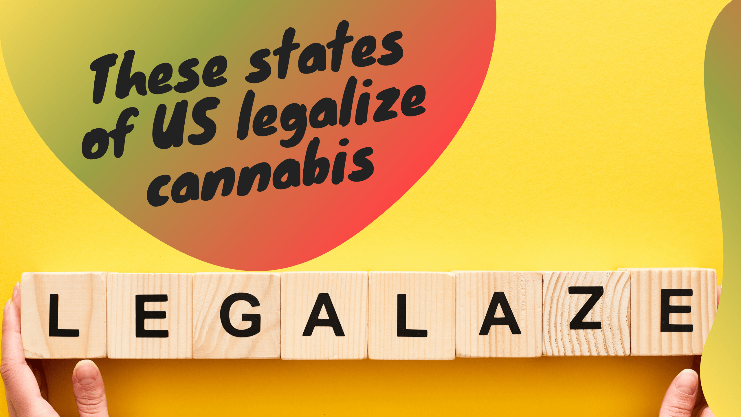 These states of US legalize cannabis